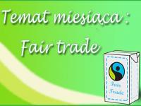 Temat miesiąca: Fair Trade