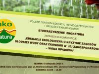 Edukacja ekologiczna o kryzysie zasobów słodkiej wody oraz ekonomii w jej zagospodarowaniu – woda opadowa