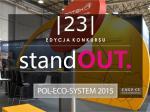StandOUT na POL-ECO-SYSTEM 2015. Zaprojektowane żeby wyróżnić firmę