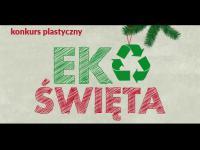 Święta także mogą być Eko! Konkurs Ministerstwa Środowiska