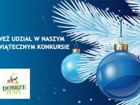 Weź udział w naszym świątecznym konkursie.