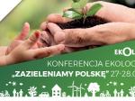 """Eko-konferencja """"Zazieleniamy Polskę"""" w Olandii"""