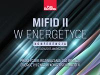 Konferencja MIFID II w energetyce we wrześniu