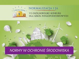 """Konkurs dla szkół """"Normy w ochronie środowiska"""""""