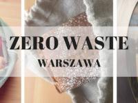 Spotkanie branży Zero Waste w Warszawie już niebawem