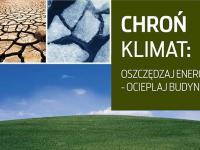 Chroń klimat: oszczędzaj energię - ocieplaj budynki