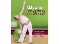 Aktywna mama – jak ćwiczyć w ciąży?