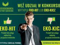 Konkurs EKO-HIT i EKO-KICZ rozpoczęty!
