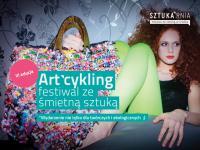 """""""Art'cykling"""" – III edycja festiwalu ze śmietną sztuką we wrześniu"""