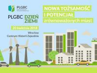 Konferencja PLGBC Dzień Ziemi 2018 z zielonym budownictwem