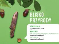 Konferencja Blisko Przyrody w październiku w Gdyni