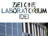 Zielone Laboratorium Idei już niebawem w Katowicach