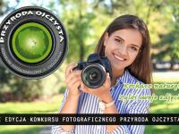 Rozpoczęła się X edycja konkursu fotograficznego Przyroda Ojczysta!