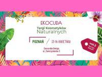 Druga edycja targów Ekocuda w Poznaniu w weekand