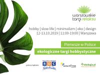 Warszawskie Targi Relaksu –  nowe ekologiczne targi hobbystyczne