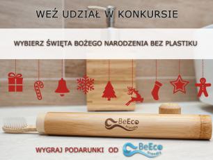 Początek grudnia nie musi być nudny! Przygotuj się na Święta Bożego Narodzenia bez plastiku - weź udział w naszym konkursie!