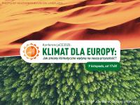 Konferencja Klimat dla Europy już dziś