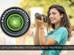 Rozpoczęła się XII edycja konkursu fotograficznego Przyroda Ojczysta! Zgłoś swoje fotografie
