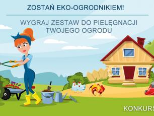 """Konkurs """"Zostań eko-ogrodnikiem"""" rozwiązany!"""