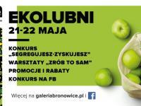 EKOLUBNI - moc ekologicznych atrakcji w Galerii Bronowice