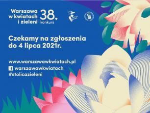"""Stolica znów się zazieleni – rusza kolejna edycja konkursu """"Warszawa w kwiatach i zieleni"""""""